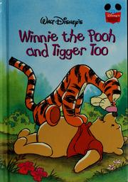 Cover of: Walt Disney's Winnie the Pooh and Tigger too by A. A. Milne
