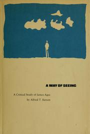 A way of seeing by Alfred T. Barson