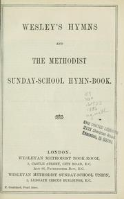 Wesley's hymns and the Methodist Sunday-school hymn-book by