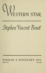 Western star by Stephen Vincent Benét