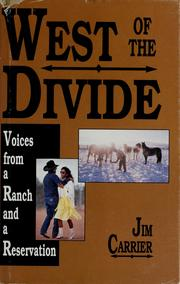 West of the divide by Jim Carrier