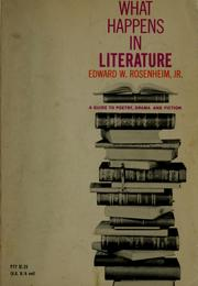 Cover of: What happens in literature by Edward W. Rosenheim