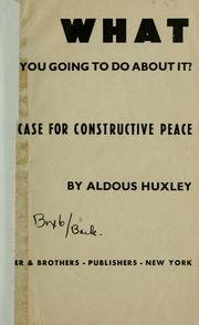 Cover of: What are you going to do about it? by Aldous Huxley