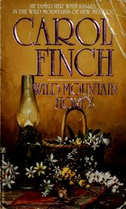 Cover of: Wild mountain honey by Carol Finch