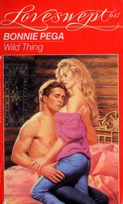 Cover of: Wild thing by Bonnie Pega