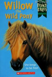 Cover of: Willow the wild pony by Jenny Dale