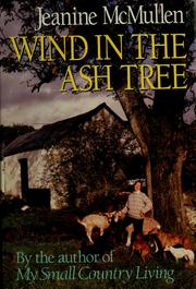 Wind in the ashtree by Jeanine McMullen