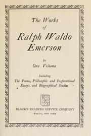 Cover of: The works of Ralph Waldo Emerson by Ralph Waldo Emerson