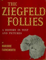 The Ziegfeld Follies by Marjorie Farnsworth