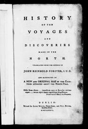 Cover of: History of the voyages and discoveries made in the North by Johann Reinhold Forster
