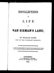 Cover of: Recollections of life in Van Dieman&#39;s Land by William Gates