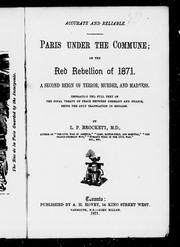 Paris under the Commune, or, The red rebellion of 1871 by L. P. Brockett