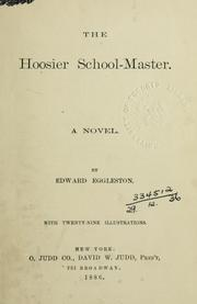Cover of: The Hoosier schoolmaster, a novel by Edward Eggleston