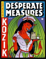 Desperate Measures by Frank Kozik