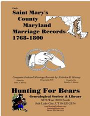 Early Saint Mary's County Maryland Marriage Records 1768-1800 by Nicholas Russell Murray