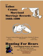 Early Talbot County Maryland Marriage Records 1668-1800 by Nicholas Russell Murray