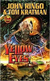 Yellow eyes = by John Ringo