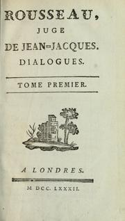 Cover of: Rousseau, juge de Jean-Jacques.  Dialogues by Jean-Jacques Rousseau