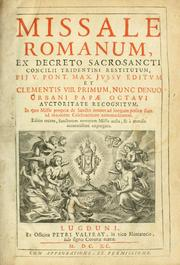 Missale romanum ex decreto sacrosancti Concilii tridentini restitutum by Catholic Church