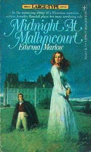 Midnight At Mallyncourt by Edwina Marlow, Jennifer Wilde