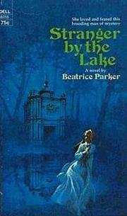 Cover of: Stranger by the Lake by Beatrice Parker, Jennifer Wilde