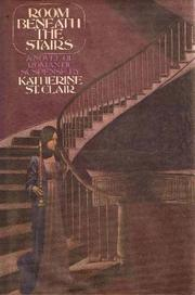 Room Beneath the Stairs by Katherine St. Clair, Jennifer Wilde