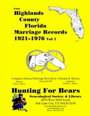 Early Highlands County Florida Marriage Records Vol 1 1921-1976 by Nicholas Russell Murray