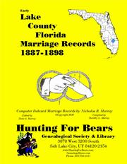 Early Lake County Florida Marriage Records 1887-1898 by Nicholas Russell Murray