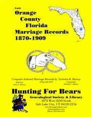 Early Orange County Florida Marriage Records 1870-1909 by Nicholas Russell Murray