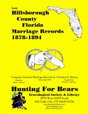 Early Hillsborough County Florida Marriage Records 1878-1894 by Nicholas Russell Murray