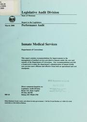 Cover of: Inmate medical services Department of Corrections by Montana. Legislature. Legislative Audit Division.