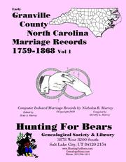 Early Granville County North Carolina Marriage Records Vol 1 1759-1868 by Nicholas Russell Murray