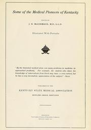 Some of the medical pioneers of Kentucky by J. N. McCormack