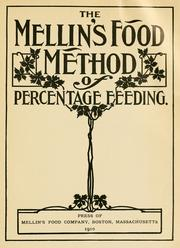 The Mellin's food method of percentage feeding by