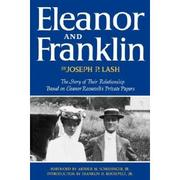 Eleanor and Franklin by Lash, Joseph P.
