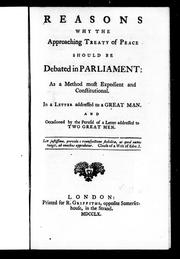 Reasons why the approaching treaty of peace should be debated in Parliament as a method most expedient and constitutional by Owen Ruffhead