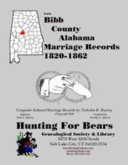 Bibb County Alabama Marriage Records 1820-1862 by Nicholas Russell Murray
