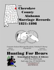Early Cherokee County Alabama Marriage Index 1821-1898 by Nicholas Russell Murray