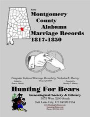 Early Montgomery County Alabama Marriage Records 1817-1850 by Nicholas Russell Murray