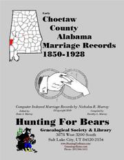Early Choctaw County Alabama Marriage Records 1850-1928 by Nicholas Russell Murray