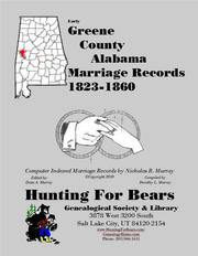 Early Greene County Alabama Marriage Records 1823-1860 by Nicholas Russell Murray