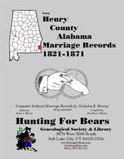 Early Henry County Alabama Marriage Records 1821-1871 by Nicholas Russell Murray