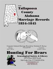 Early Tallapoosa County Alabama Marriage Records 1834-1845 by Nicholas Russell Murray