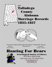 Early Talladega County Alabama Marriage Records 1835-1837 by Nicholas Russell Murray