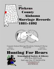 Early Pickens County Alabama Marriage Records 1881-1892 by Nicholas Russell Murray