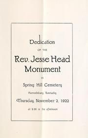 Dedication of the Rev. Jesse Head monument in Spring Hill Cemetery, Harrodsburg, Kentucky, Thursday, November 2, 1922 by