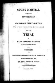 Proceedings of a general court martial held at Fort Independence (Boston Harbor) by Charles K. Gardner