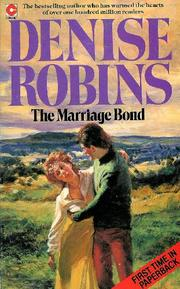Marriage Bond by Denise Robins