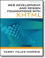 Cover of: Web Development and Design Foundations with XHTML by Terry Felke-Morris