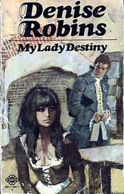 My lady destiny by Harriet Gray, Denise Robins